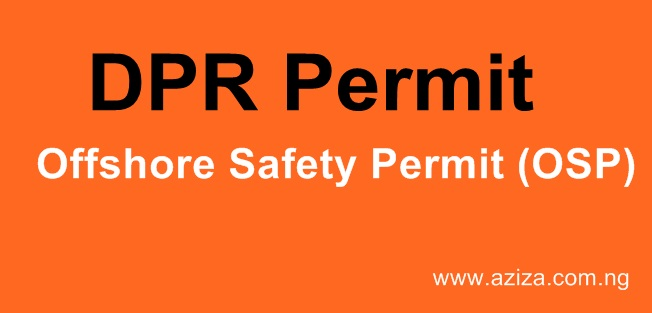 HOW TO OBTAIN PERSONNEL OSP PERMIT IN NIGERIA