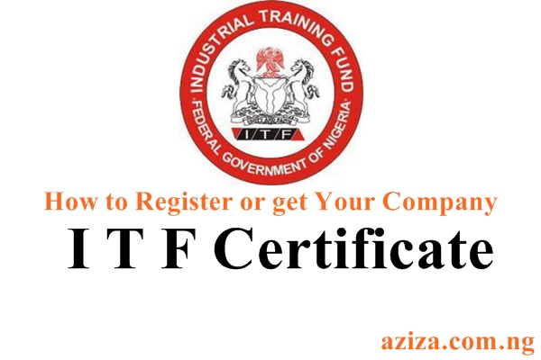 HOW TO GET COMPANY ITF CERTIFICATE IN NIGERIA
