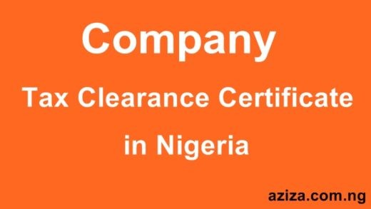 Process or Obtain Your Company Tax Clearance Certificate In Nigeria,