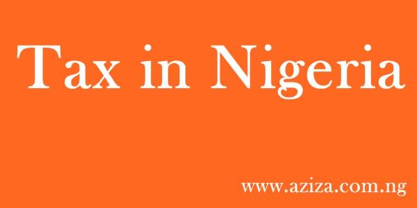 TAX ASSESSMENT PROCEDURE IN NIGERIA