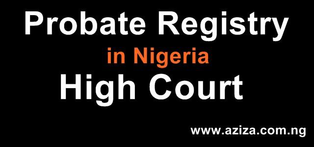 Probate Registry in Nigeria