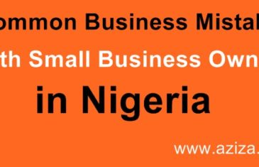 BUSINESS COMMON MISTAKES SMALL AND MEDIUM FIRMS MAKE IN NIGERIA.