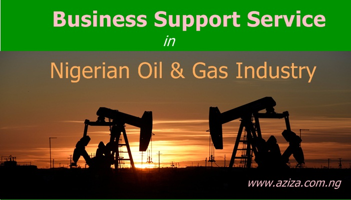 Business Support in Nigerian Oil and gas industry