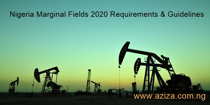 Nigeria Marginal Fields 2020 Requirements & Guidelines