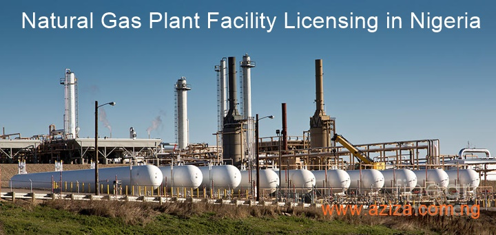 Natural Gas Plant Facility Licensing in Nigeria