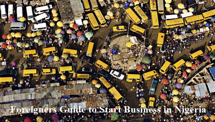 Foreigners Guide to Start Business in Nigeria